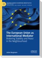 The European Union as International Mediator
