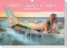 Meerjungfrauen - Fantasieschönheiten (Wandkalender 2022 DIN A3 quer)