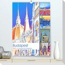 Budapest - Künstlerische Fotografie (Premium, hochwertiger DIN A2 Wandkalender 2022, Kunstdruck in Hochglanz)