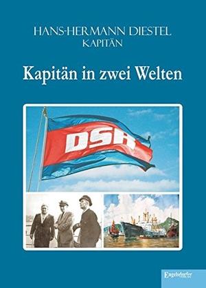 Diestel, Hans-Hermann. Kapitän in zwei Welten. En