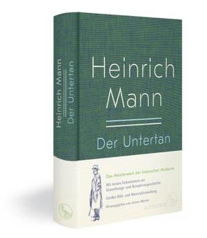 Mann, Heinrich. Der Untertan - Große Neuausgabe.