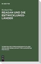 Reagan und die Entwicklungsländer