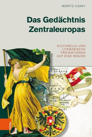 Moritz Csáky. Das Gedächtnis Zentraleuropas - Ku