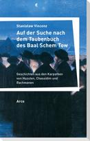Auf der Suche nach dem Taubenbuch des Baal Schem Tow