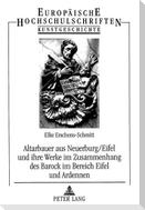 Altarbauer aus Neuerburg/Eifel und ihre Werke im Zusammenhang des Barock im Bereich Eifel und Ardennen
