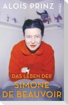 Die Lebensgeschichte der Simone de Beauvoir