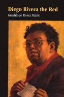 Diego Rivera the Red