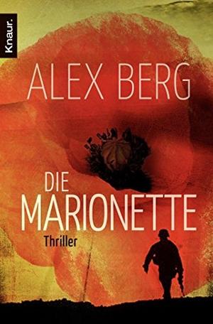 Alex Berg. Die Marionette - Thriller. Knaur Taschenbuch, 2011.