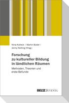Forschung zu kultureller Bildung in ländlichen Räumen