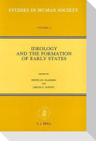 Ideology and the Formation of Early States