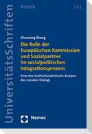 Die Rolle der Europäischen Kommission und Sozialpartner im sozialpolitischen Integrationsprozess