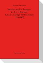 Studien zu den Arengen in den Urkunden Kaiser Ludwigs des Frommen (814-840)