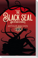 The Black Seal and Other Stories