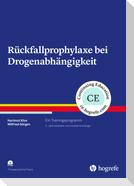 Rückfallprophylaxe bei Drogenabhängigkeit