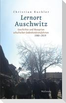 Lernort Auschwitz
