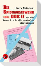 Die Spionageabwehr der DDR II