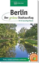 Berlin - Der grüne Stadtausflug