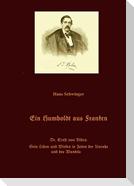 Ein Humboldt aus Franken