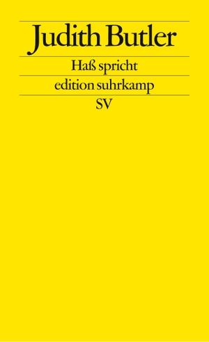 Judith Butler / Kathrina Menke / Markus Krist. Haß spricht - Zur Politik des Performativen. Suhrkamp, 2006.