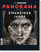 GEO Epoche PANORAMA / GEO Epoche PANORAMA 19/2020 Die zwanziger Jahre