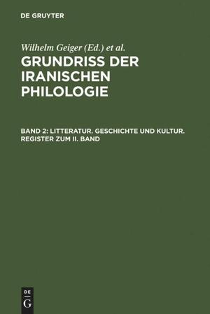 Geiger, Wilhelm / Ernst Kuhn (Hrsg.). Litteratur,