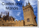 Castles and Manors in Germany (Wall Calendar 2021 DIN A4 Landscape)