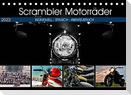 Scrambler Motorräder Individuell - Stylisch - Abenteuerlich (Tischkalender 2022 DIN A5 quer)
