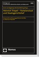Heinrich Triepel - Parteienstaat und Staatsgerichtshof
