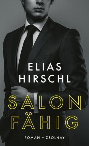 Hirschl, Elias. Salonfähig - Roman. Zsolnay-Verlag, 2021.