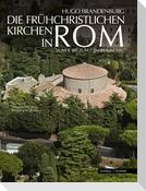 Die frühchristlichen Kirchen in Rom