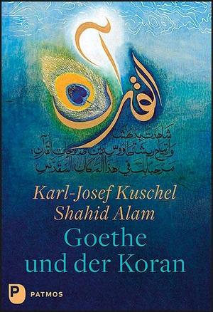 Kuschel, Karl-Josef. Goethe und der Koran - Texte