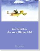 Der Drache, der vom Himmel fiel