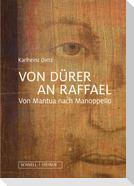 Von Dürer an Raffael