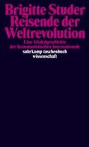 Reisende der Weltrevolution