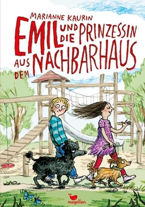 Marianne Kaurin / Meike Blatzheim / Anke Kuhl. Emil und die Prinzessin aus dem Nachbarhaus. Magellan, 2019.