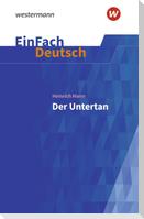 Der Untertan. EinFach Deutsch Textausgaben
