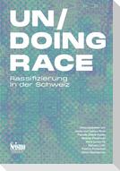 Un/Doing Race