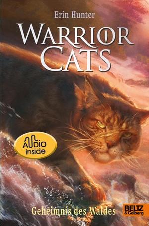 Hunter, Erin. Warrior Cats. Die Prophezeiungen beginnen - Geheimnis des Waldes - Staffel I, Band 3 mit Audiobook inside. Beltz GmbH, Julius, 2021.
