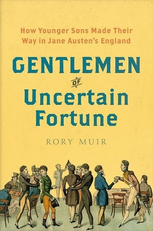 Muir, Rory. Gentlemen of Uncertain Fortune - How Y