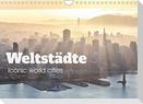 Weltstädte - Iconic world cities (Wandkalender 2022 DIN A4 quer)
