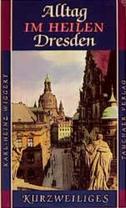 So war unser Dresden