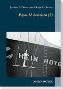Papas 38 Seereisen (2)