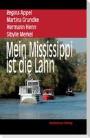 Mein Mississippi ist die Lahn