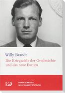 Die Kriegsziele der Großmächte und das neue Europa