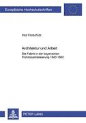 Architektur und Arbeit