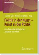Politik in der Kunst - Kunst in der Politik
