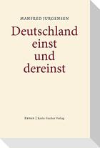 Deutschland einst und dereinst