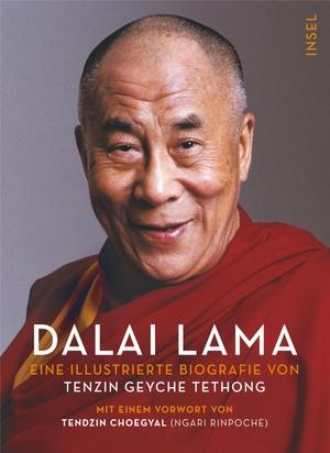Tethong, Tenzin Geyche. Dalai Lama - Eine illustrierte Biographie. Insel Verlag GmbH, 2021.