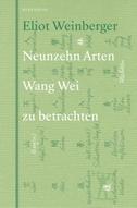 Neunzehn Arten Wang Wei zu betrachten