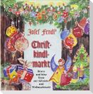 Josef Fendl's Christkindlmarkt